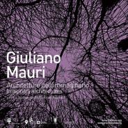 Giuliano Mauri – Architetture dell'immaginario